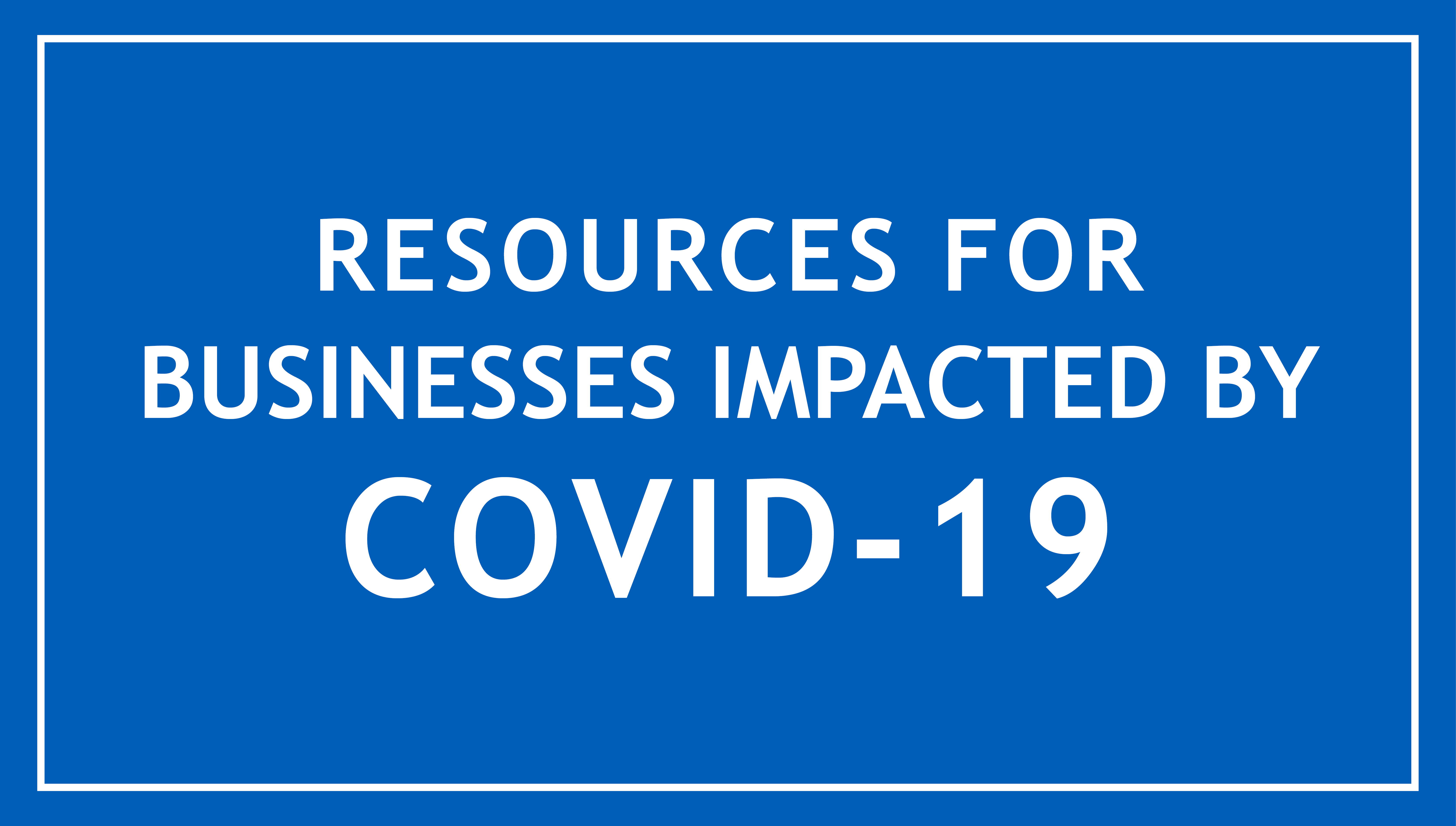 COVID-19 Business Resources graphic